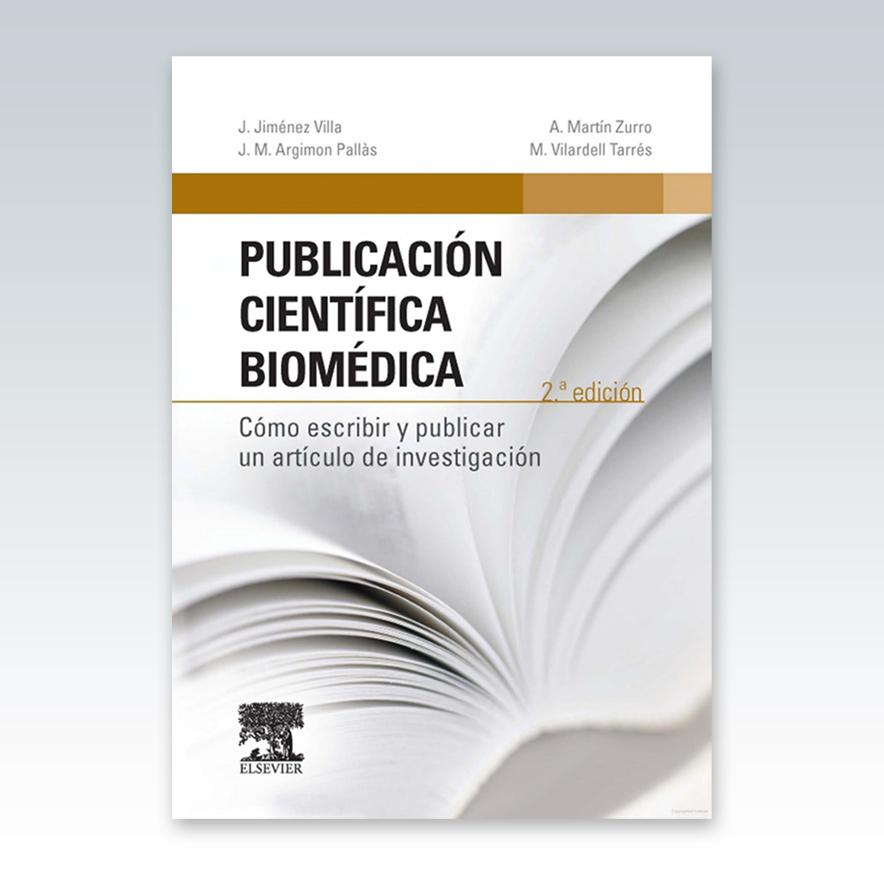 Jiménez Villa, J., Publicación científica biomédica 2 ed. © 2015 ...